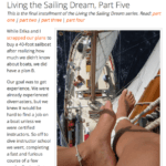 Living the Sailing Dream Part Five